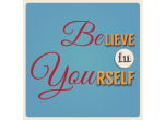 Believe in yourself for blog
